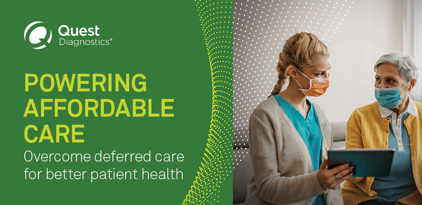 POWERING AFFORDABLE CARE / Overcome deferred care for better patient health